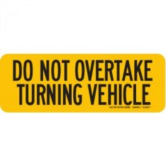 CA7163 CA7265 DO NOT OVERTAKE trailer road sign 350x350 1